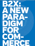 B2Xa new paradigm